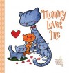 Mommy Loves Me - John & Wendy