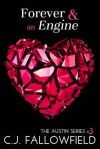 Forever & an Engine - C.J. Fallowfield