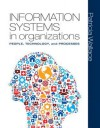 Information Systems in Organizations Plus Mymislab with Pearson Etext -- Access Card Package - Patricia Wallace