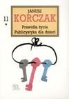 Prawidła życia ; Publicystyka dla dzieci. 1 - Janusz Korczak