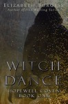 Witch Dance: Book 1 (Hopewell Coven) - Mary Elizabeth Burgess, Kathy Lapeyre