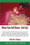 When You Fall Down - Get Up! - Ella M. Coney
