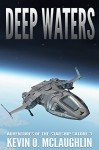 Deep Waters (Adventures of the Starship Satori Book 3) - Kevin McLaughlin