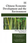 Chinese Economic Development And The Environment (New Horizons In Environmental Economics) - Shunsuke Managi, Shinji Kaneko