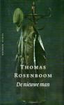 De nieuwe man - Thomas Rosenboom