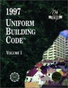 1997 Uniform Building Code, Vol. 1: Administrative, Fire- and Life-Safety, and Field Inspection Provision - International Code Council
