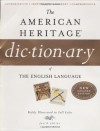 The American Heritage Dictionary of the English Language, Fourth Edition - Editors of the American Heritage Dictionaries, Houghton Mifflin Company