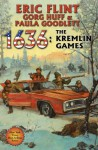 1636: The Kremlin Games - Eric Flint, Gorg Huff, Paula Goodlett
