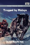 Trapped by Malays - George Manville Fenn