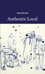 Authentic Local - Pam Brown
