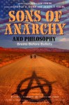 Sons of Anarchy and Philosophy: Brains Before Bullets (The Blackwell Philosophy and Pop Culture Series) - George A. Dunn, Jason T. Eberl