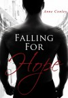 Falling for Hope (Four Winds Series Book 3) - Anne Conley