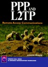 PPP and L2tp: Remote Access Communications - Uyless D. Black