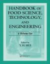 Handbook of Food Science, Technology, and Engineering - 4 Volume Set - Y.H. Hui, Frank Sherkat