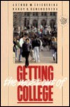 How to Get the Most Out of College - Arthur W. Chickering, Nancy K. Schlossberg
