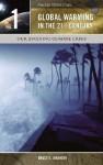 Global Warming in the 21st Century 3 Volume Set - Bruce Elliott Johansen