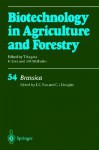 Biotechnology in Agriculture and Forestry, Volume 54: Brassica - Eng Chong Pua