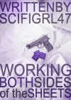 Working Both Sides of the Sheets - scifigrl47