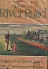 The River Road - Frances Parkinson Keyes
