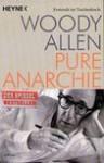 PURE ANARCHIE - Woody Allen