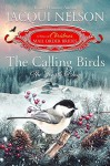The Calling Birds: The Fourth Day (The 12 Days of Christmas Mail-Order Brides Book 4) - Jacqui Nelson, The Twelve Days of Christmas Mail-Order Brides