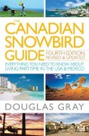 The Canadian Snowbird Guide: Everything You Need to Know about Living Part-Time in the USA & Mexico - Douglas A. Gray