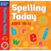 Spelling Today For Ages 10 11 (Spelling Today) - Andrew Brodie, Judy Richardson