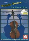 Fiddle Tunes for Two Cellos [With CD] - Stacy Phillips
