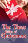 The Three Gifts of Christmas - Nell DuVall