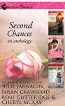Second Chances: an anthology (Hometown Romance) - Julie Jarnagin, Susan Crawford, Rene Gutteridge, Cheryl McKay