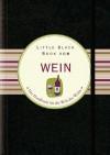 Little Black Book Vom Wein - Elizabeth Poyet, Jürgen Dubau
