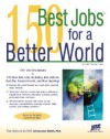 150 Best Jobs for a Better World - Laurence Shatkin, JIST Editors