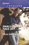 Small-Town Face-Off (The Protectors of Riker County) - Tyler Anne Snell
