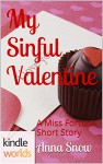 The Miss Fortune Series: My Sinful Valentine (Kindle Worlds Short Story) - Anna Snow