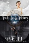 Truth, Lies, and Trickery - Odette C. Bell