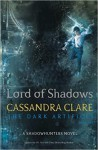Lord of Shadows (The Dark Artifices) - Cassandra Clare