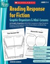 Reading Response for Fiction Graphic Organizers & Mini-Lessons: 20 Graphic Organizers With Mini-Lessons to Help Students Respond Meaningfully to Any Fiction Book and Build Key Comprehension Skills - Jennifer Jacobson