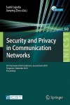 Security and Privacy in Communication Networks: 6th International ICST Conference, SecureComm 2010, Singapore, September 7-9, 2010, Proceedings - Sushil Jajodia, Jianying Zhou