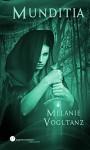 Munditia (Schwarzes Blut) - Melanie Vogltanz