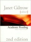 Academic Reading: Reading and Writing Across the Disciplines - Janet Giltrow
