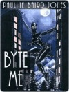 Byte Me [Lonesome Lawman Series Book 2] - Pauline Jones
