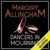 Dancers in Mourning - Margery Allingham, David Thorpe