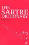 The Sartre Dictionary - Gary Cox