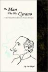The Man Who Was Cyrano - Sue Lloyd
