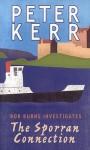 The Sporran Connection: Bob Burnes Investigates. Bob Burnes Series. - Peter Kerr