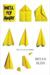 We'll Fly Away - Bryan Bliss