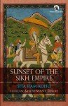Sunset of the Sikh Empire - Sita Ram Kohli, Khushwant Singh