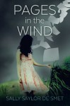 Pages in the Wind - Sally Saylor De Smet