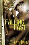Falling Fast - Cerise DeLand