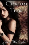 Charcoal Tears (Seraph Black Book 1) - Jane Washington